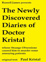 The Newly Discovered Diaries of Doctor Kristal