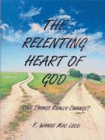 The Relenting Heart of God