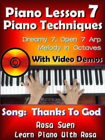 "Piano Lesson #7 - Piano Techniques - Dreamy 7, Open 7 Arp, Melody in Octaves with Video Demos to the Gospel Song ""Thanks to God"": Learn Piano With Rosa"