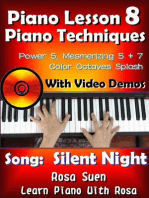 """Piano Lesson #8 - Piano Techniques - Power & Mesmirizing 5 + 7, Color Octaves Splash with Video Demos to """"Silent Night"""""""