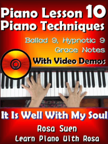 Piano Lesson #10 - Piano Techniques - Ballad 9, Hypnotic 9, Grace Notes with Video Demos - It is Well With My Soul: Learn Piano With Rosa