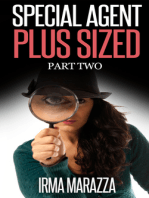 Special Agent Plus Sized Part Two
