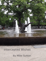 Intercepted Wishes