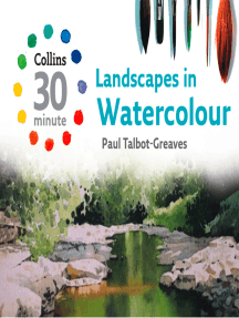 Landscapes in Watercolour (Collins 30-Minute Painting)