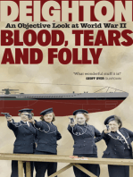 Blood, Tears and Folly: An Objective Look at World War II