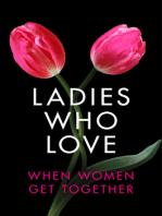 Ladies Who Love