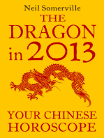 The Dragon in 2013