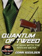 Quantum of Tweed