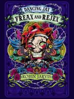 Freax and Rejex (Dancing Jax, Book 2)