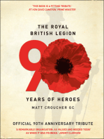 The Royal British Legion: 90 Years of Heroes