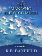The Man Who Flew Too Much