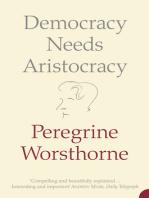 Democracy Needs Aristocracy