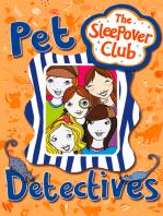 Pet Detectives (The Sleepover Club)