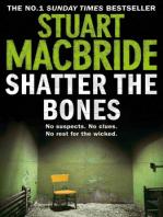 Shatter the Bones (Logan McRae, Book 7)