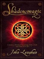 Shadowmagic (Shadowmagic, Book 1)