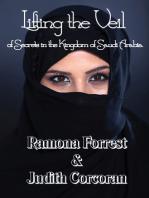 Lifting the Veil of Secrets in the Kingdom of Saudi Arabia