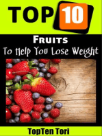 Top 10 Fruits To Help You Lose Weight