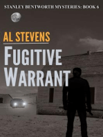 Fugitive Warrant (Stanley Bentworth mysteries, #6)
