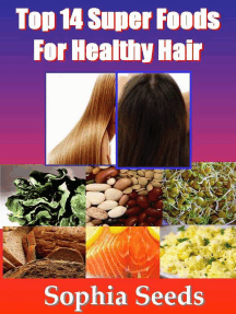Top 14 Super Foods for Healthy Hair: Superfood