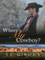 Where's My Cowboy?