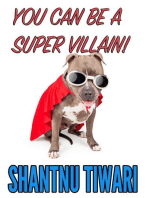 You can be a Super Villain!