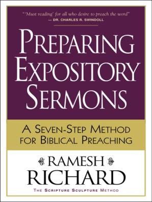 Preparing Expository Sermons by Ramesh Richard - Read Online