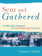 Sent and Gathered (Engaging Worship)