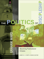 The Politics of Discipleship (The Church and Postmodern Culture)