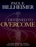 Destined to Overcome