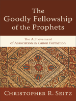 The Goodly Fellowship of the Prophets (Acadia Studies in Bible and Theology)