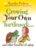 Growing Your Own Turtleneck…and Other Benefits of Aging