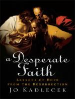 A Desperate Faith