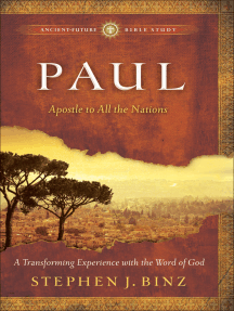 Paul (Ancient-Future Bible Study): Apostle to All the Nations