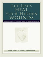 Let Jesus Heal Your Hidden Wounds