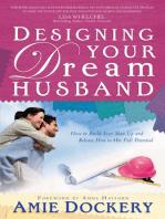 Designing Your Dream Husband