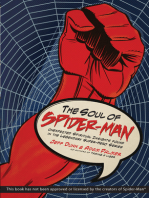The Soul of Spider-Man: Unexpected Spiritual Insights Found in the Legendary Super-Hero Series