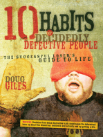 10 Habits of Decidedly Defective People