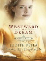 Westward the Dream (Ribbons West Book #1)