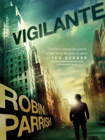 Vigilante (Dangerous Times Collection Book #3)