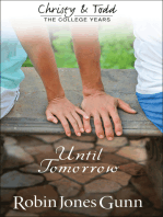 Until Tomorrow (Christy and Todd