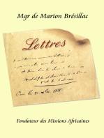 Les lettres de Mgr de Marion Brésillac