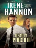 Deadly Pursuit (Guardians of Justice Book #2)