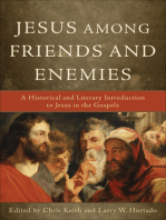 Jesus among Friends and Enemies