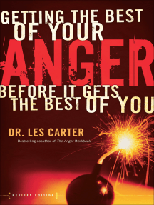Getting the Best of Your Anger: Before It Gets the Best of You