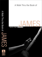 A Walk Thru the Book of James (Walk Thru the Bible Discussion Guides)