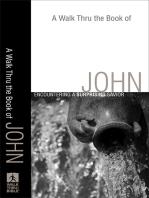 A Walk Thru the Book of John (Walk Thru the Bible Discussion Guides)