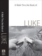A Walk Thru the Book of Luke (Walk Thru the Bible Discussion Guides)