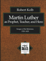 Martin Luther as Prophet, Teacher, and Hero (Texts and Studies in Reformation and Post-Reformation Thought)