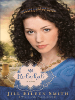 Rebekah (Wives of the Patriarchs Book #2)