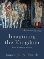 Imagining the Kingdom (Cultural Liturgies)
